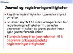 journal og registreringsrettigheter