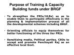 purpose of training capacity building funds under brgf