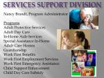 services support division