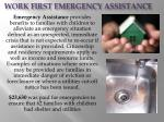 work first emergency assistance