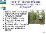 food for progress projects primary emphasis is agricultural development