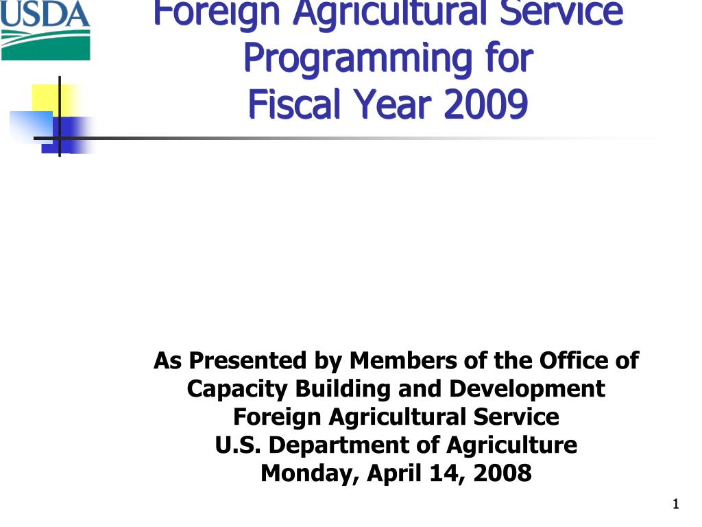 foreign agricultural service programming for fiscal year 2009 l.
