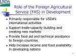 role of the foreign agricultural service fas in development