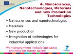 4 nanosciences nanotechnologies materials and new production technologies