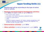 upper funding limits 1