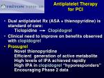 antiplatelet therapy for pci