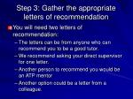 step 3 gather the appropriate letters of recommendation