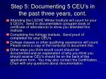 step 5 documenting 5 ceu s in the past three years cont