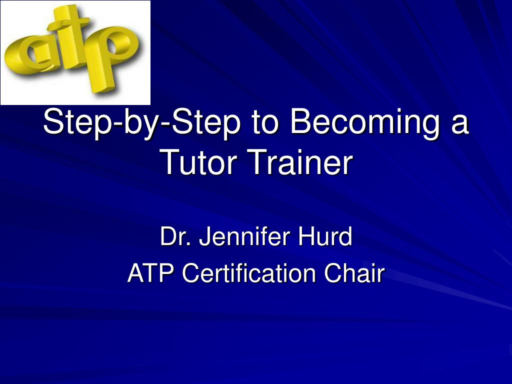 step by step to becoming a tutor trainer l.
