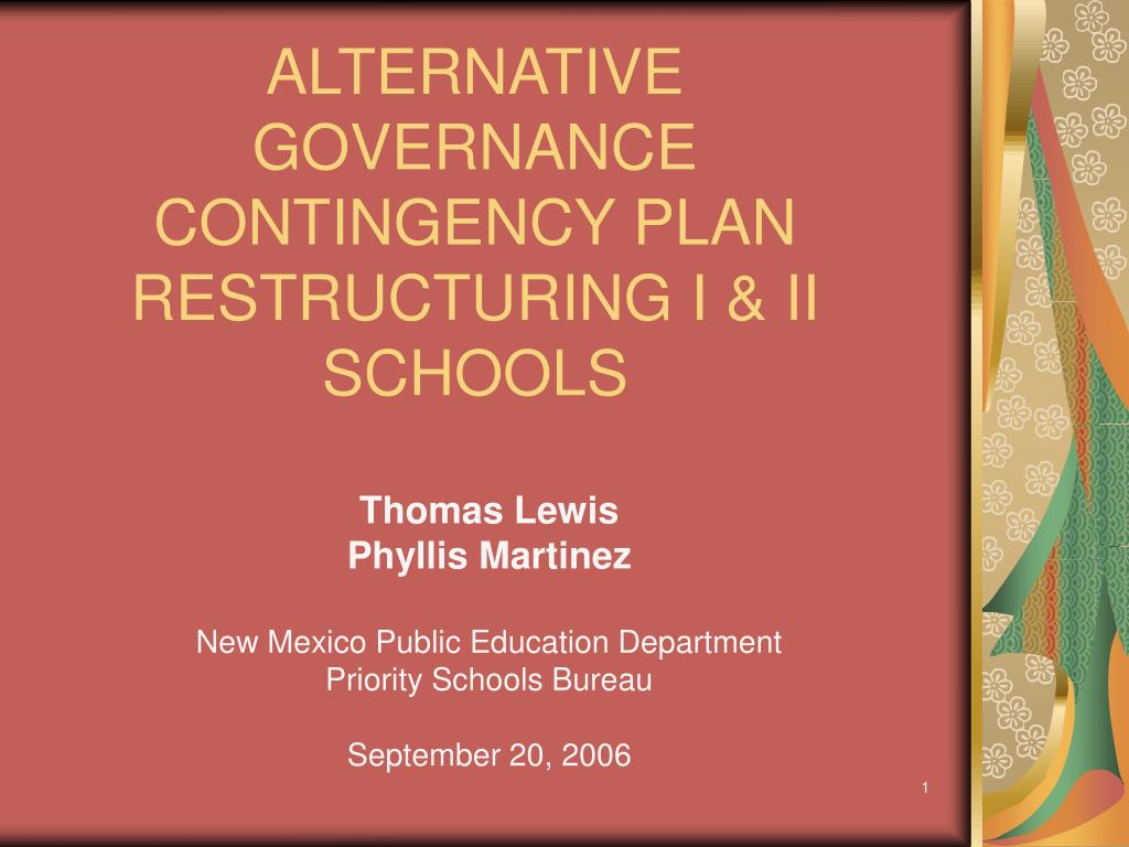 alternative governance contingency plan restructuring i ii schools l.