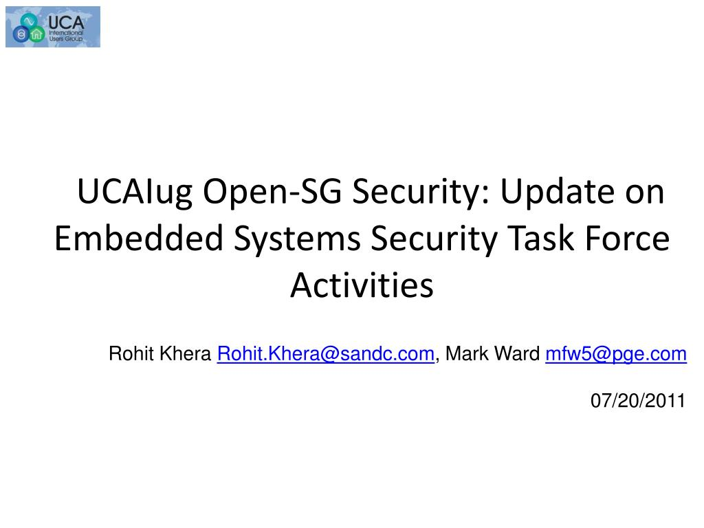 ucaiug open sg security update on embedded systems security task force activities l.
