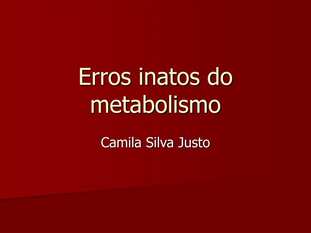 erros inatos do metabolismo l.