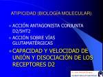 atipicidad biolog a molecular