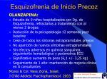 esquizofrenia de inicio precoz26