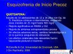 esquizofrenia de inicio precoz29