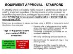 equipment approval stanford