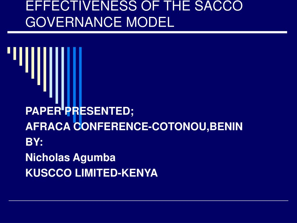 effectiveness of the sacco governance model l.