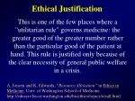 ethical justification