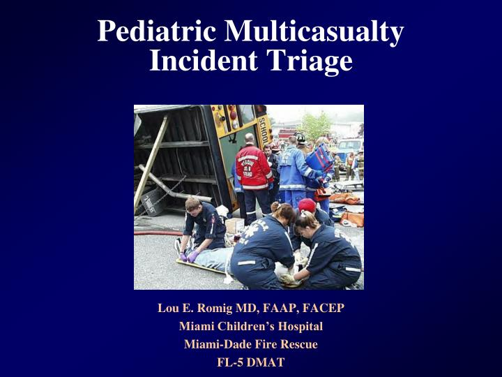pediatric multicasualty incident triage n.