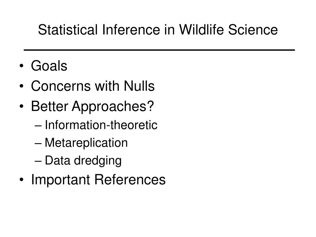 statistical inference in wildlife science l.