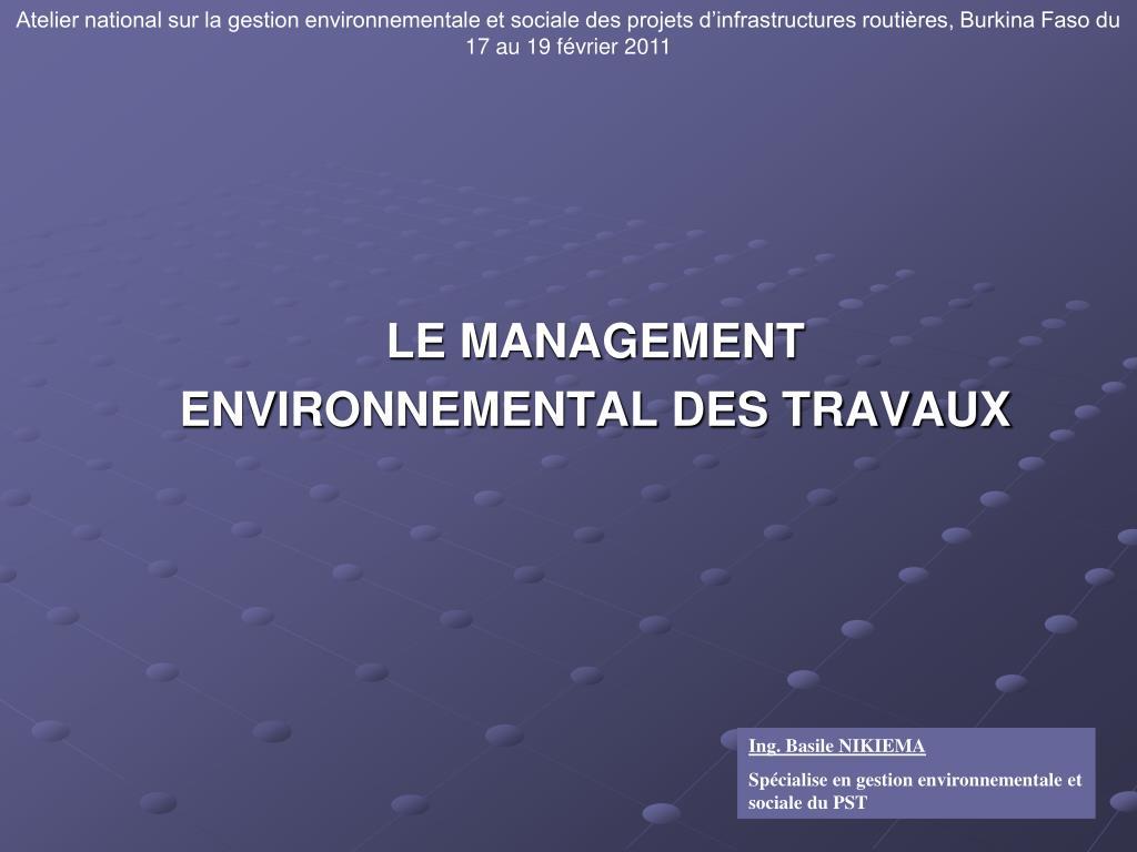 le management environnemental des travaux l.