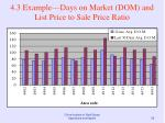 4 3 example days on market dom and list price to sale price ratio55