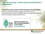 sfi fiber sourcing a north american standard with a global reach