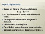 export dependency
