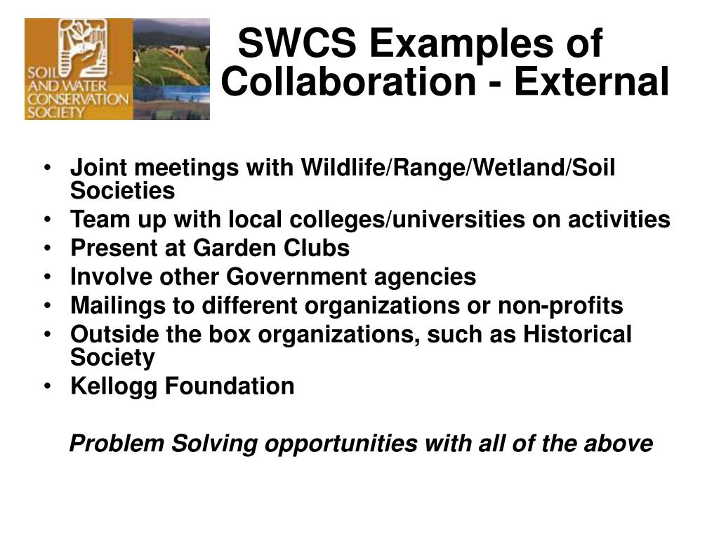 SWCS Examples of                      	         Collaboration - External