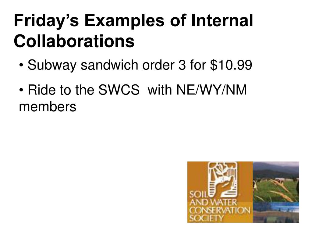 Friday's Examples of Internal Collaborations