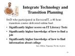 integrate technology and transition planning