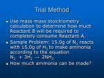 trial method