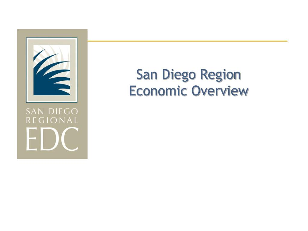 san diego region economic overview l.