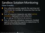 sandbox solution monitoring how it works