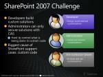 sharepoint 2007 challenge