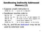 sandboxing indirectly addressed memory 2