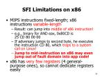 sfi limitations on x86