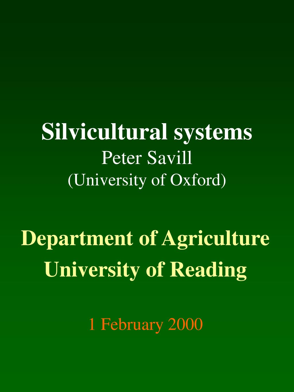 silvicultural systems peter savill university of oxford l.