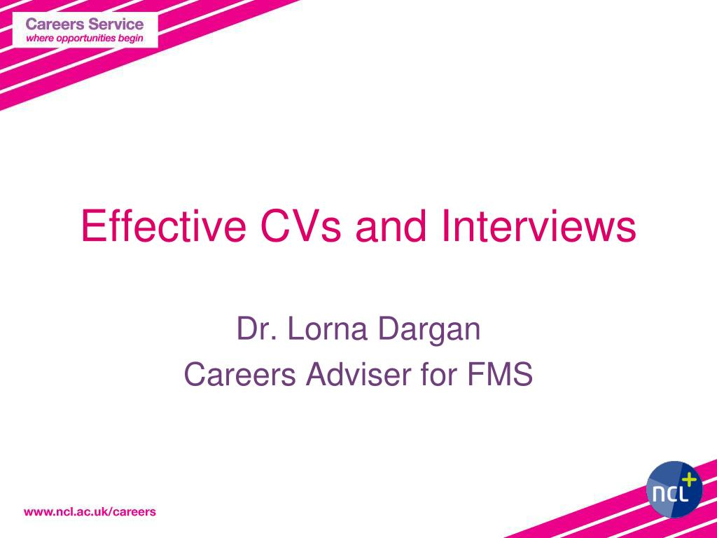 effective cvs and interviews l.
