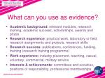 what can you use as evidence