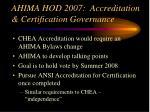 ahima hod 2007 accreditation certification governance31