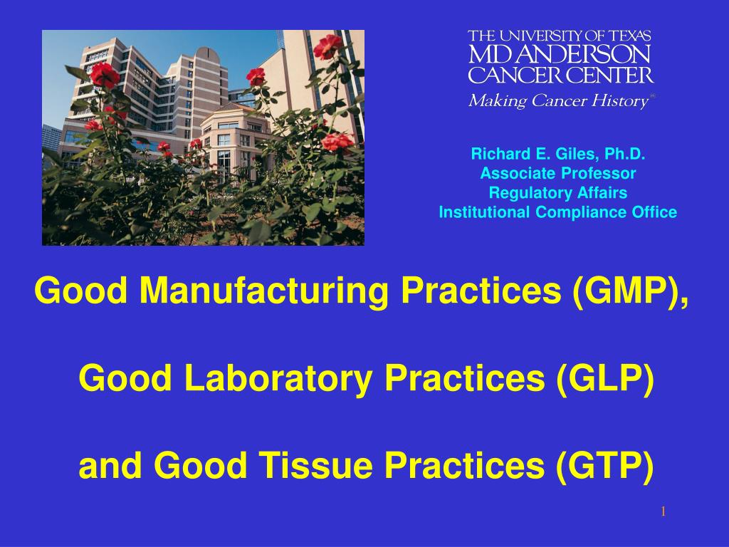 good manufacturing practices gmp good laboratory practices glp and good tissue practices gtp l.