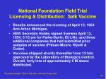 national foundation field trial licensing distribution salk vaccine