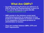 what are gmps