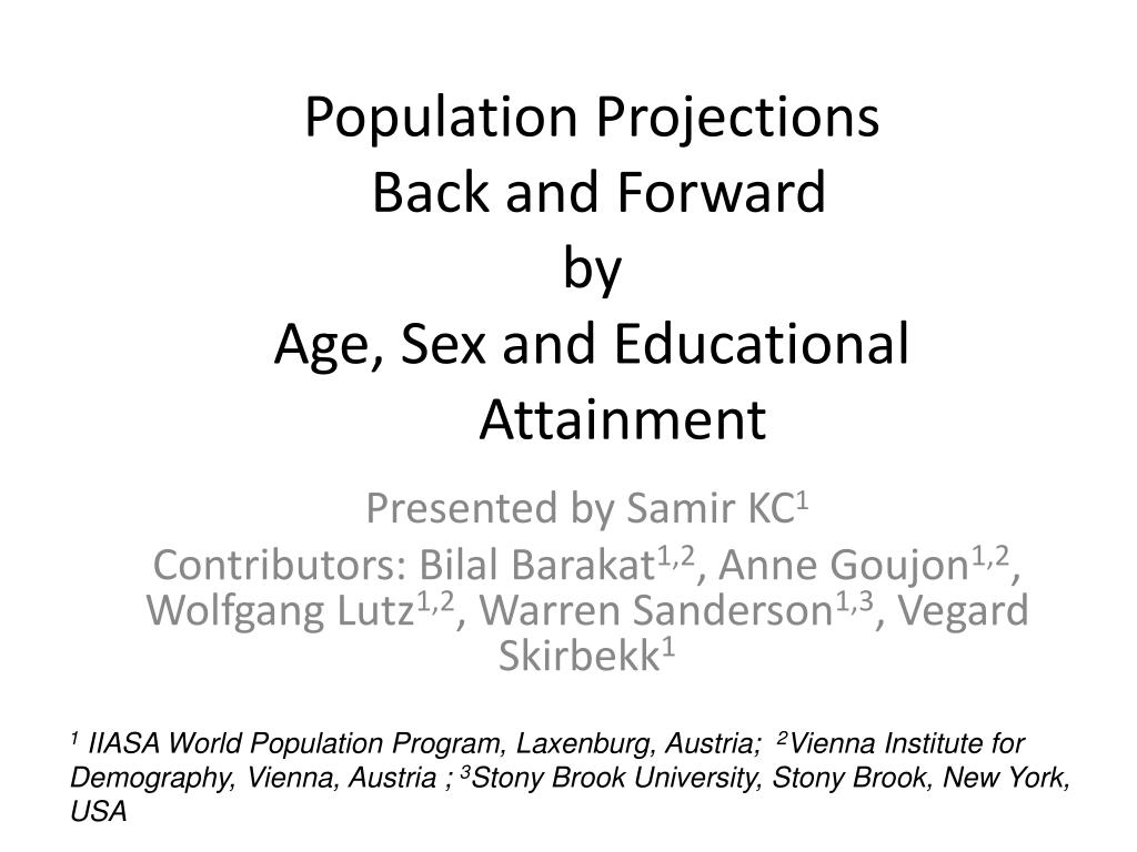 population projections back and forward by age sex and educational attainment l.