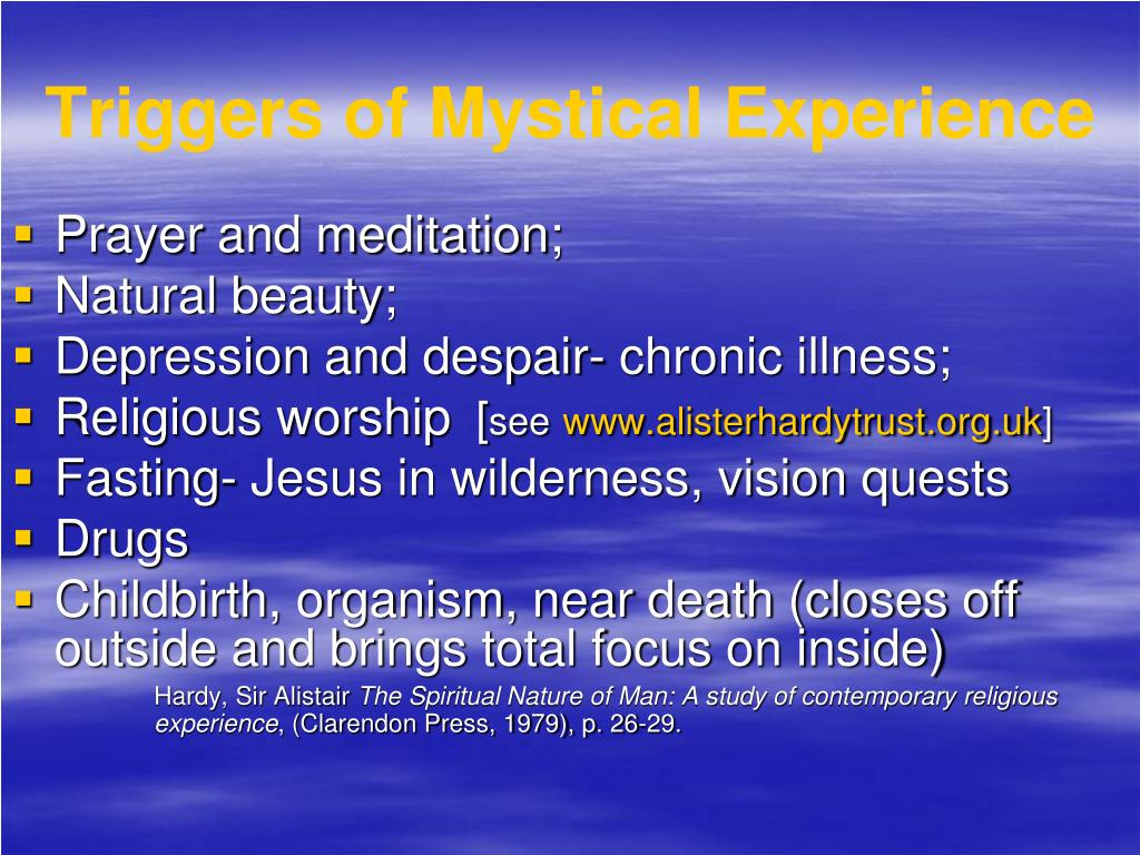 Triggers of Mystical Experience