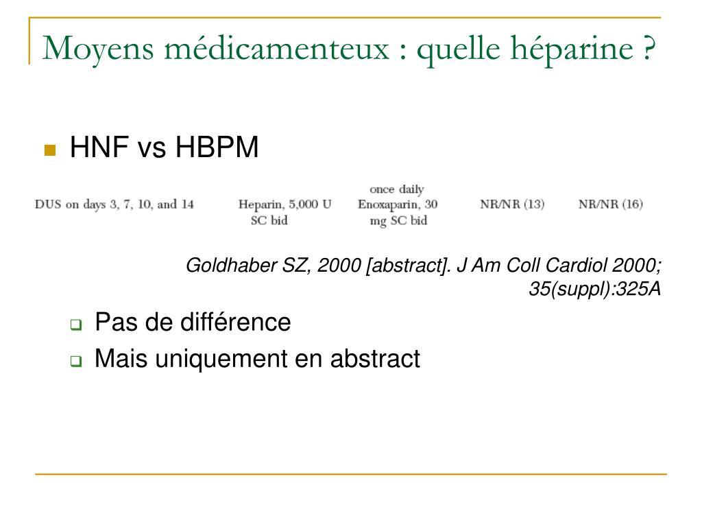 Moyens médicamenteux : quelle héparine ?
