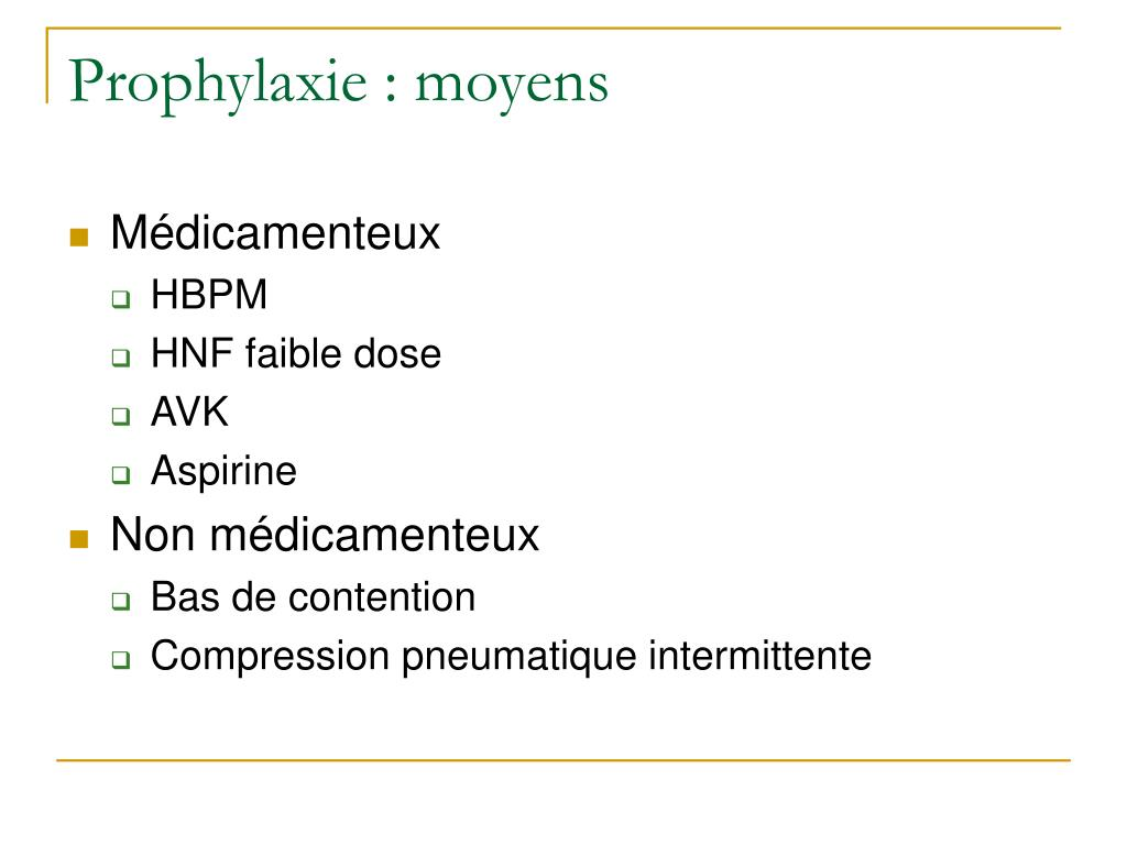 Prophylaxie : moyens