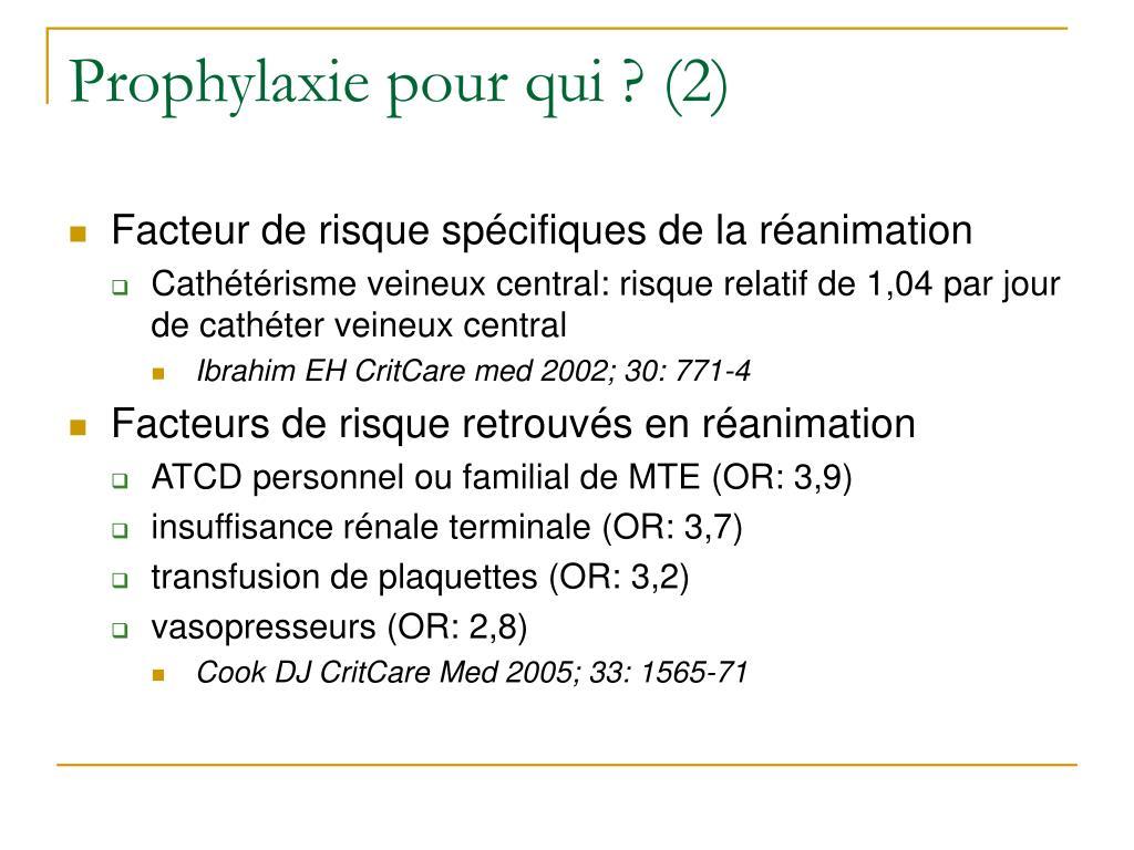 Prophylaxie pour qui ? (2)