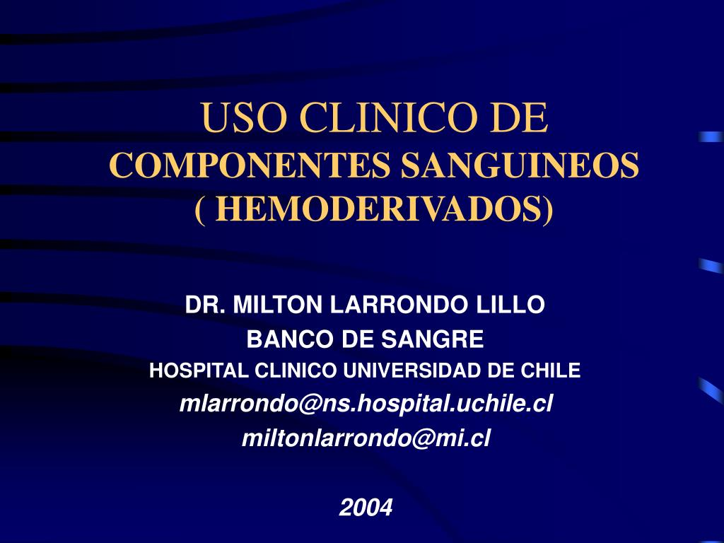 uso clinico de componentes sanguineos hemoderivados l.